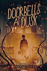 Doorbells at Dusk Paperback