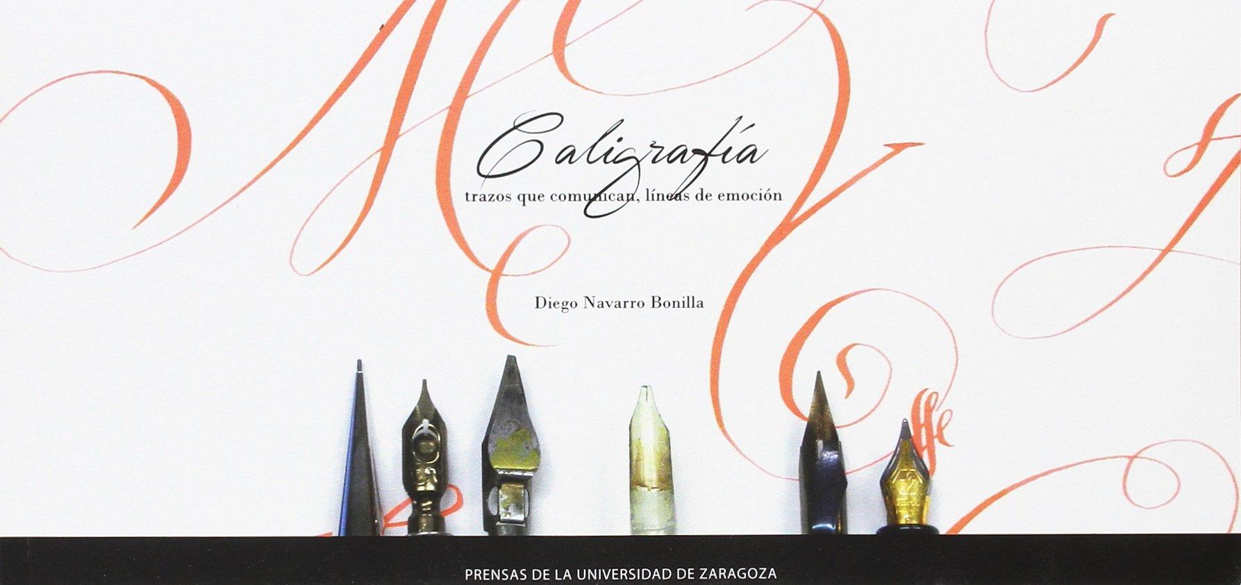 Caligrafía: trazos que comunican, líneas de emoción (Fuera de colección) Tapa blanda – 8 nov 2016 Diego Navarro Bonilla 8416515999 Sprachwissenschaft Linguistik