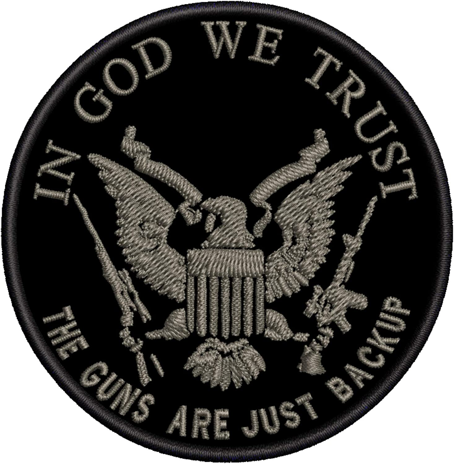 """In God We Trust The Guns Are Just Backup 3.5"""" Embroidered Patch DIY Iron or Sew-on Decorative Vacation Travel Souvenir Applique Biker Emblem Badge Military Veteran Tactical Flag 2A US USA Constitution"""