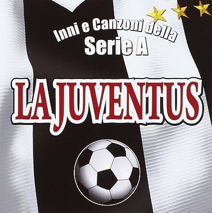af71770ddb La Juventus Inni E Canzoni Della Serie a: Compilation: Amazon.it: Musica