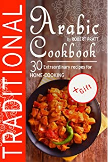 The great gulf cookbook an arabic food lab amazon chef traditional arabic cookbook 30 extraordinary recipes for home cooking forumfinder Choice Image