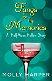 Fangs for the Memories (Half-Moon Hollow Series Book 11)
