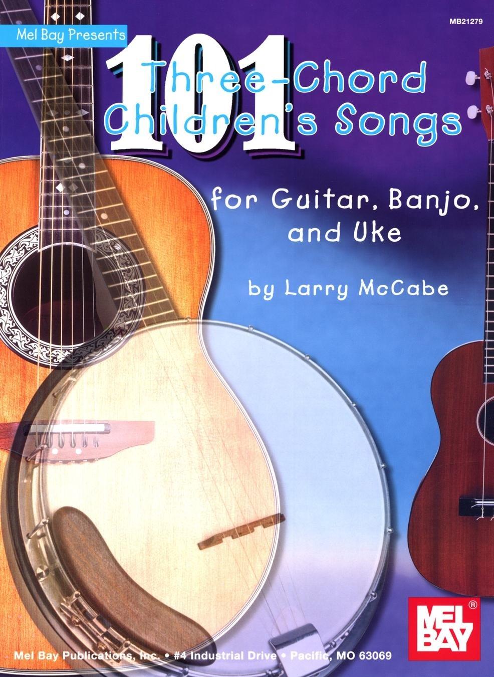 Amazon.com: 101 Three-Chord Children's Songs For Guitar, Banjo, And Uke  (0796279104432): Books