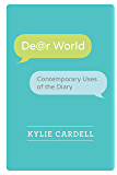 Dear World: Contemporary Uses of the Diary (Wisconsin Studies in Autobiography)