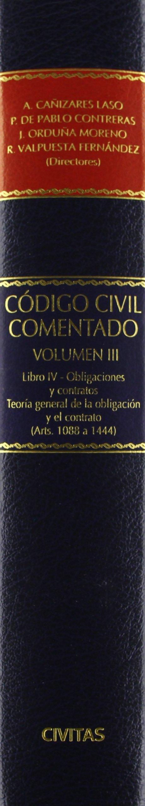 Código Civil Comentado Volumen III - Libro IV- De las Obligaciones y ...
