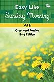 Easy Like Sunday Morning Vol 3: Crossword Puzzles Easy Edition (Crossword Puzzles Series)