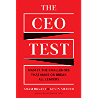 The CEO Test: Master the Challenges That Make or Break All Leaders (English Edition)