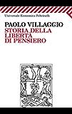 Storia della libertà di pensiero (Universale economica Vol. 2156)