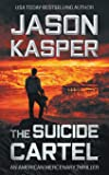 The Suicide Cartel: A David Rivers Thriller (American Mercenary)