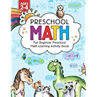Preschool Math: Fun Beginner Preschool Math Learning Activity Workbook: For Toddlers Ages 2-4, Educational Pre k with…