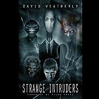 Strange Intruders