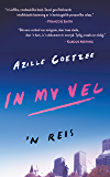 In my vel: 'n Reis (Afrikaans Edition)