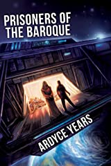 Prisoners of the Baroque: A Brother 5 Novella Kindle Edition