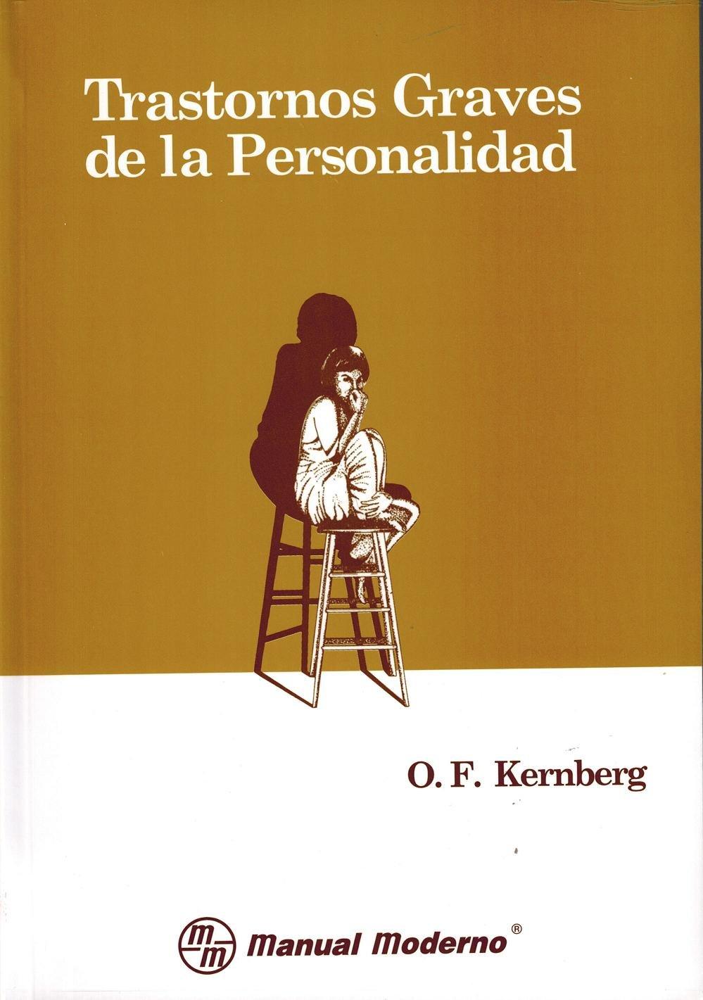 libro trastornos graves de la personalidad otto kernberg
