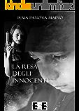 La resa degli innocenti: 5 (Adrenalina)