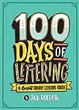 The Golden Secrets of Lettering: Letter Design from First