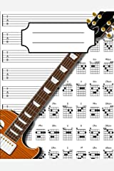 Guitar Tab Notebook: Blank Guitar Tablature Writing Paper with Chord Fingering Charts Paperback
