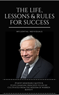 warren buffett the life lessons rules for success