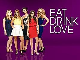 Eat, Drink, Love Season 1