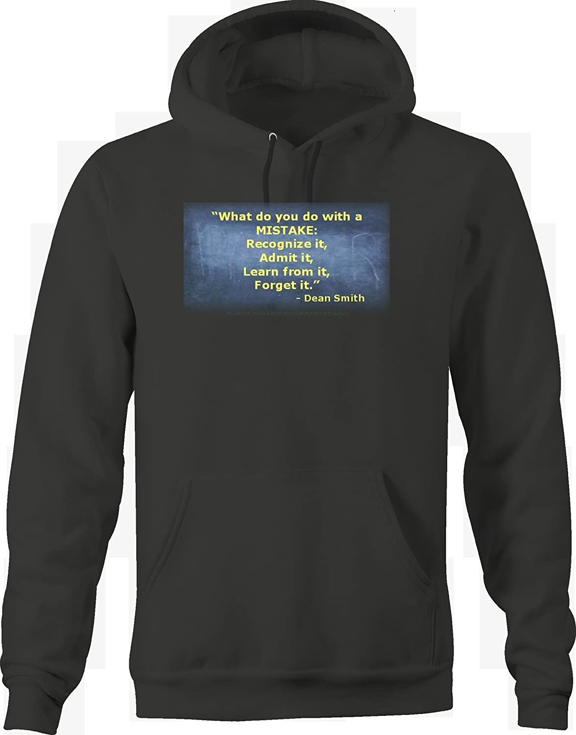 Dean Smith Quote Mistake Recognize Learn Admit Forget it Hoodie for Men