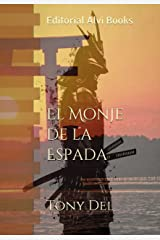 El Monje de la Espada: Editorial Alvi Books (Spanish Edition) Kindle Edition