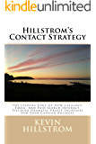 Hillstrom's Contact Strategy: The Leading Edge Of How Catalogs, Email, And Paid Search Interact, Yielding Dramatic Profit Increases For Your Catalog Business