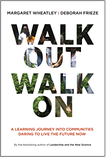 Amazon leadership and the new science discovering order in a walk out walk on a learning journey into communities daring to live the future now fandeluxe Gallery