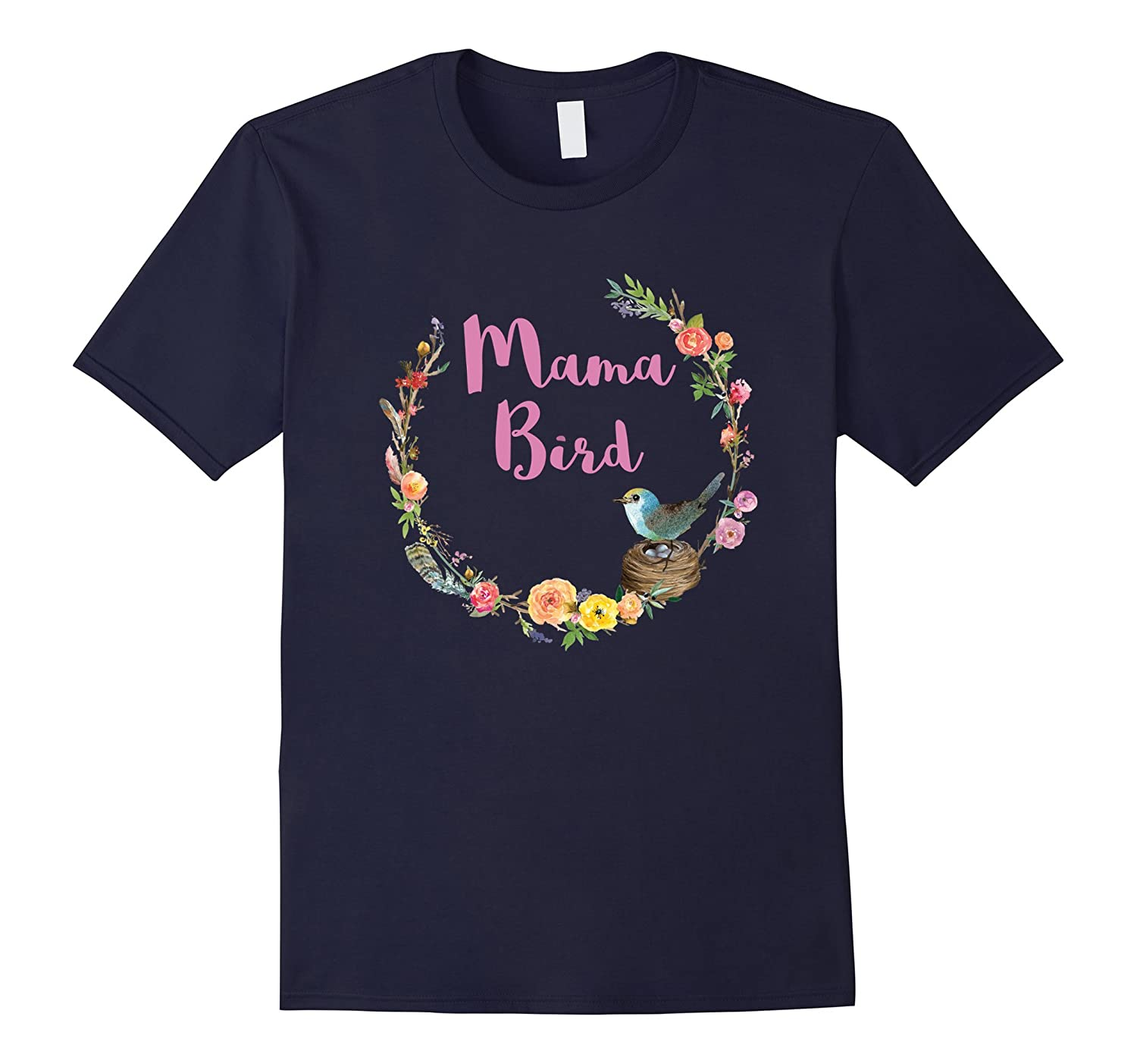 Mama Bird Floral Boho Bohemian Chic Mother Mom T-Shirt-Vaci