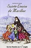 Sur les chemins de l'Evangile - Ste Louise de Marillac