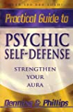 Practical Guide to Psychic Self-Defense - Strengthen Your Aura by Melita Denning (31-Dec-1980) Paperback