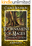 Tournament of Mages: Commencement: A Novelette (Tournament of Mages Series Shorts Book 1)