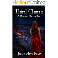 Third Charm: A Reverse Harem Tale (Lovin' the Coven Book 3)