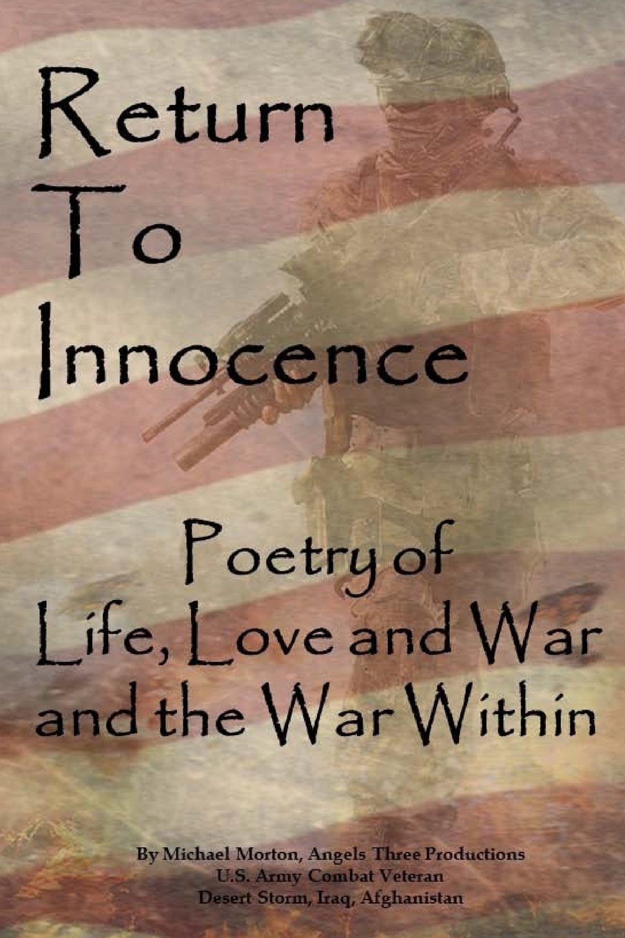 Return to Innocence: Poetry of Life, Love, War and the War Within