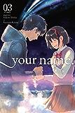 your name., Vol. 3 (manga) (your name. (manga)) (English Edition)