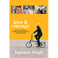 Love & Courage (French): My Story of Family, Resilience, and Overcoming the Unexpected (French Edition)