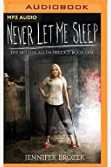 Never Let Me Sleep (The Melissa Allen Trilogy) MP3 CD