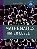 Oxford IB Diploma Programme: Mathematics Higher Level Course Book: The Only DP Resources A Developed with the IB