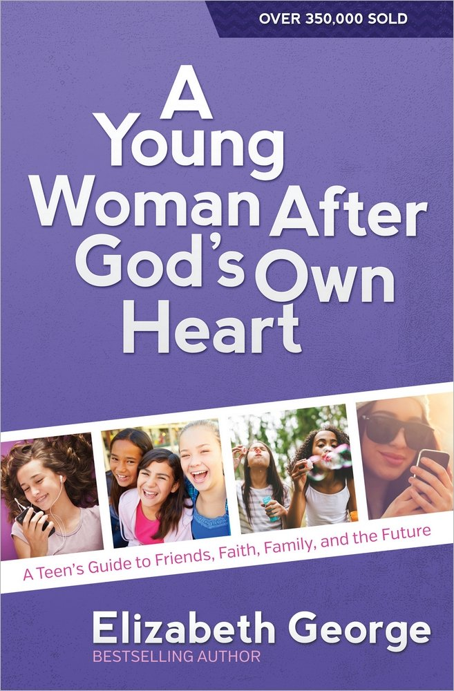 Download A Young Woman After God's Own Heart: A Teen's Guide to Friends, Faith, Family, and the Future pdf epub