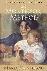 The Montessori Method: Centennial Edition Paperback