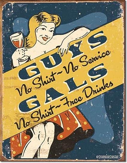 Chicos Sin camisa sin servicio Gals no camiseta Free Drinks ...