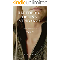 HEREDEROS DE UNA VENGANZA (SERIE HEREDEROS nº 1) (Spanish Edition) book cover
