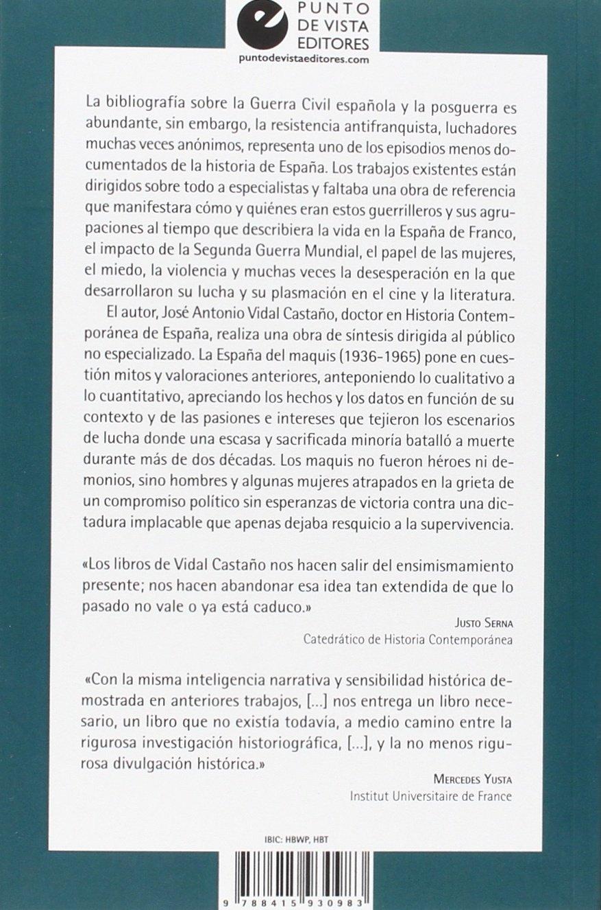 La España del maquis (1936-1965): Amazon.es: Vidal Castaño, José Antonio: Libros