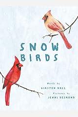Snow Birds Kindle Edition