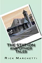 The Station and Other Tales Kindle Edition