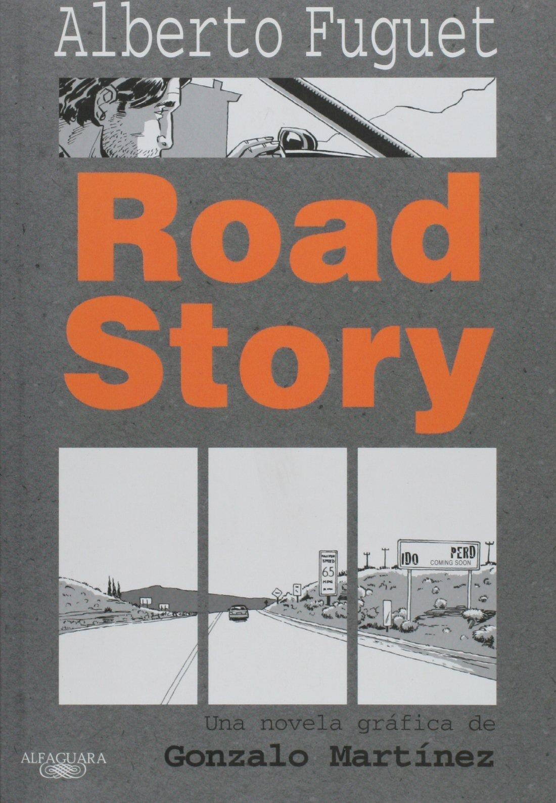 alberto fuguet road story
