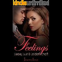 Feelings: Liebe, Lust & Leidenschaft SAMMELBAND