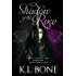 Shadow of the Rose (The Black Rose Book 4)