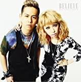 BELIEVE(初回生産限定盤)(DVD付)