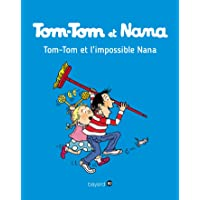 Tom-Tom et Nana, Tome 01: Tom-Tom et l'impossible Nana