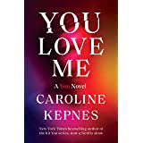 You Love Me: A You Novel: 3